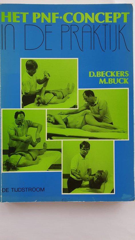 Het pnf-concept in de praktijk - P.M.C. Beckers |