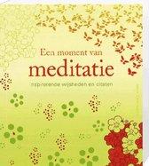 Inspirerende Wijsheden Moment van Meditatie