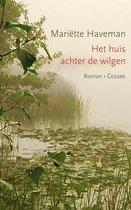 Boek cover Het huis achter de wilgen van Mariette Haveman
