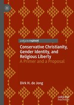 Conservative Christianity, Gender Identity, and Religious Liberty