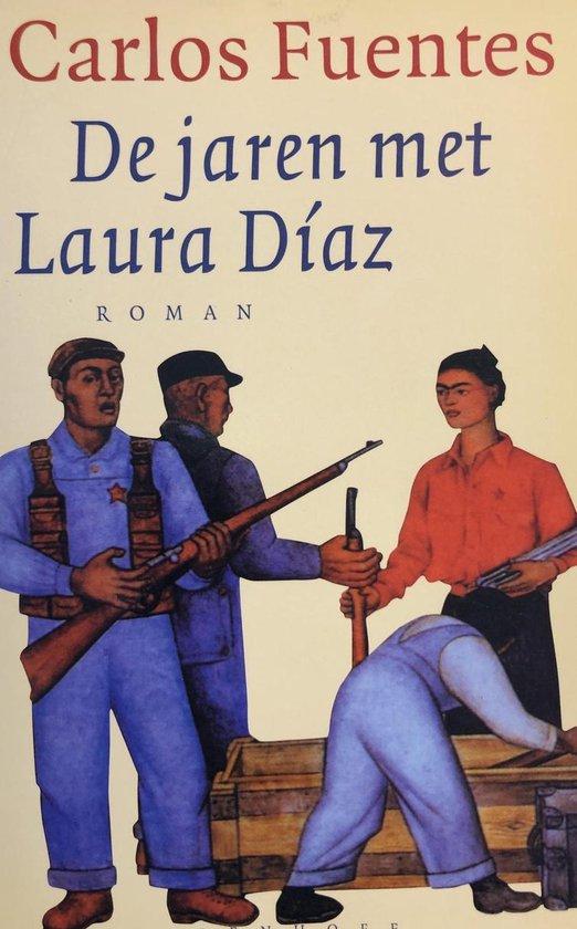 De Jaren Met Laura Diaz - Carlos Fuentes |