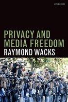 Boek cover Privacy and Media Freedom van Raymond Wacks