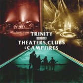 Theaters, Clubs & Campfires (2Cd/Dvd)