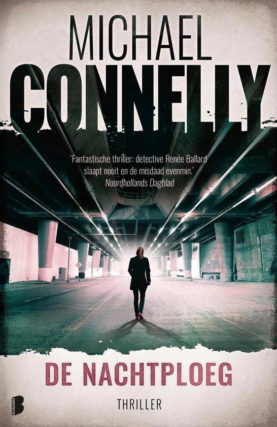 Renée Ballard 1 - De nachtploeg - Michael Connelly |