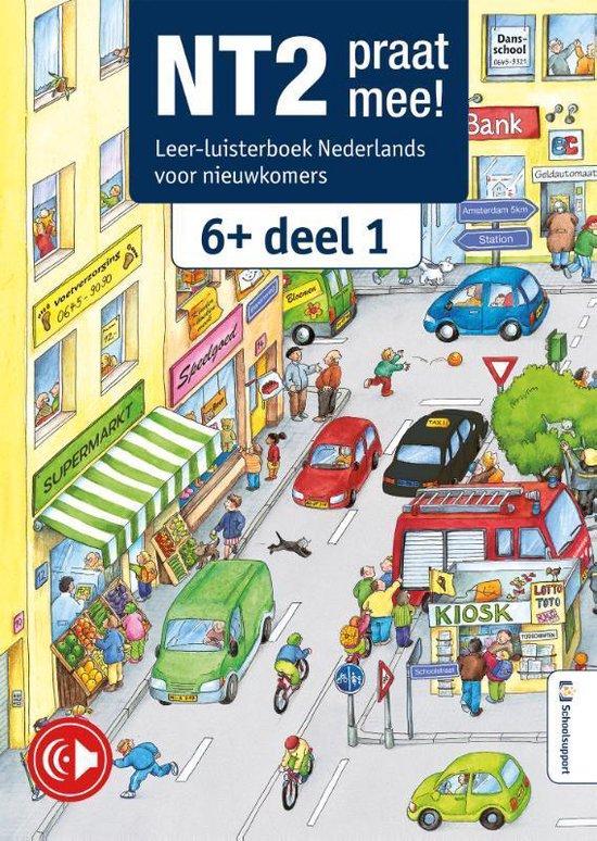 NT2, praat mee! - Leer-luisterboek 6+, deel 1 - none  