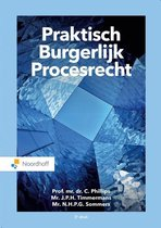 Boek cover Praktisch Burgerlijk Procesrecht van Prof. mr. dr. C. Phillips (Paperback)