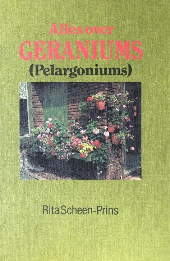 Alles over geraniums (Pelargoniums) - R.A. Scheen-Prins | Fthsonline.com