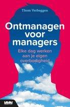 Boek cover Ontmanagen voor managers van Thom Verheggen