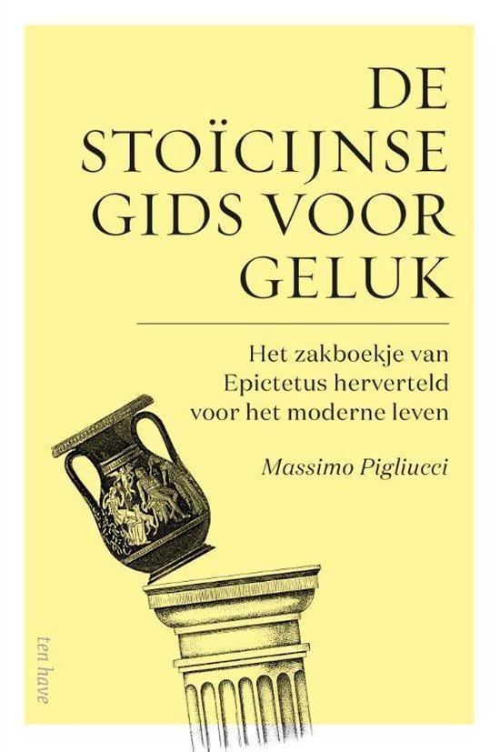 Boek cover De stoïcijnse gids voor geluk van Massimo Pigliucci (Hardcover)