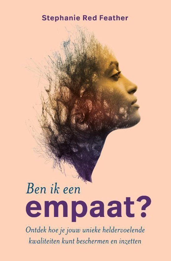 Boek cover Ben ik een empaat? van Stephanie Red Feather (Paperback)