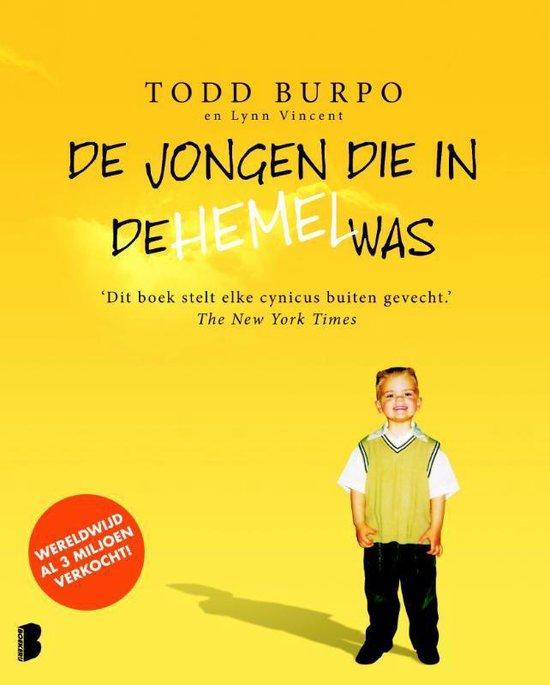 De Jongen Die In De Hemel Was - Todd Burpo   Fthsonline.com