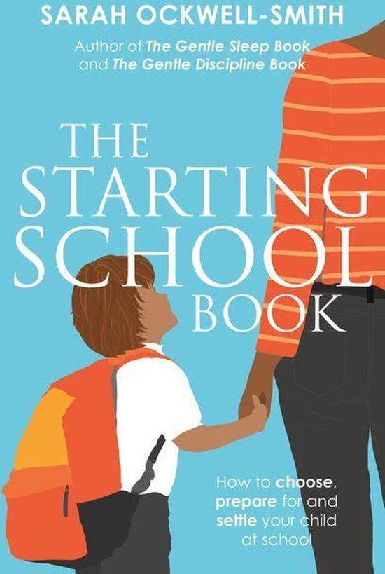 Boek cover The Starting School Book van Sarah Ockwell-Smith (Onbekend)