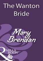 Omslag The Wanton Bride (Mills & Boon Historical)