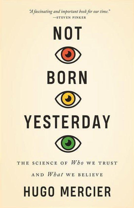 Boek cover Not Born Yesterday van Hugo Mercier