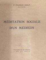 Méditation sociale d'un médecin