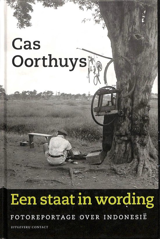 Een Staat in wording - Cas Oorthuys pdf epub