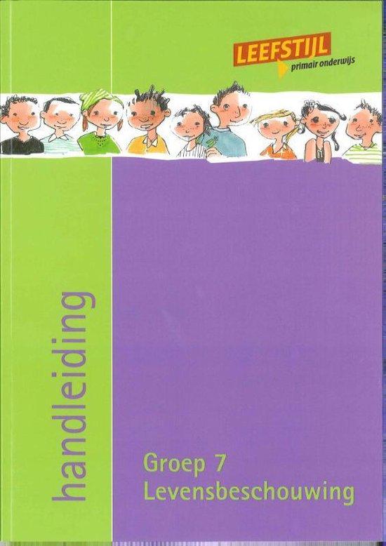 Leefstijl en levensbeschouwelijk Groep 7 Handleiding - Paula Wessels pdf epub