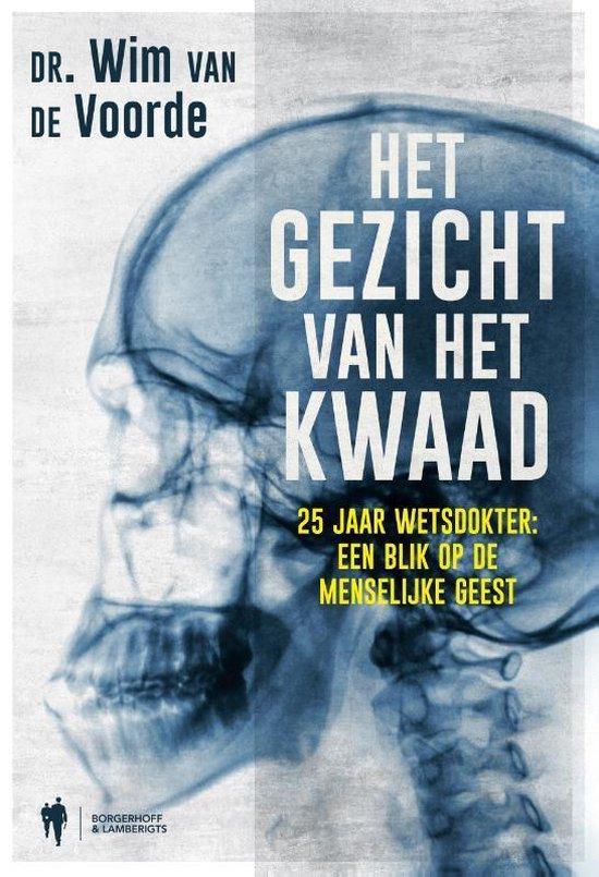 Het gezicht van het kwaad - Wim Van De Voorde | Fthsonline.com