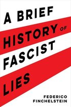 Afbeelding van A Brief History of Fascist Lies