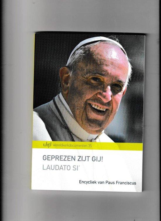 Geprezen zijt gij! - Franciscus  
