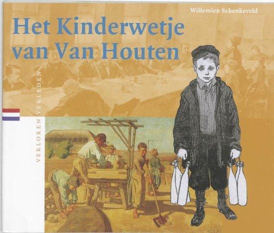 Verloren verleden 22 - Het Kinderwetje van Van Houten - W. Schenkeveld |