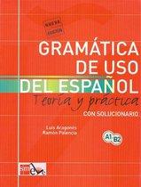 Gramática de uso del español A1-B2 teoria y práctica con solucionario