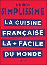 Simplissime La cuisine francaise la plus facile du monde