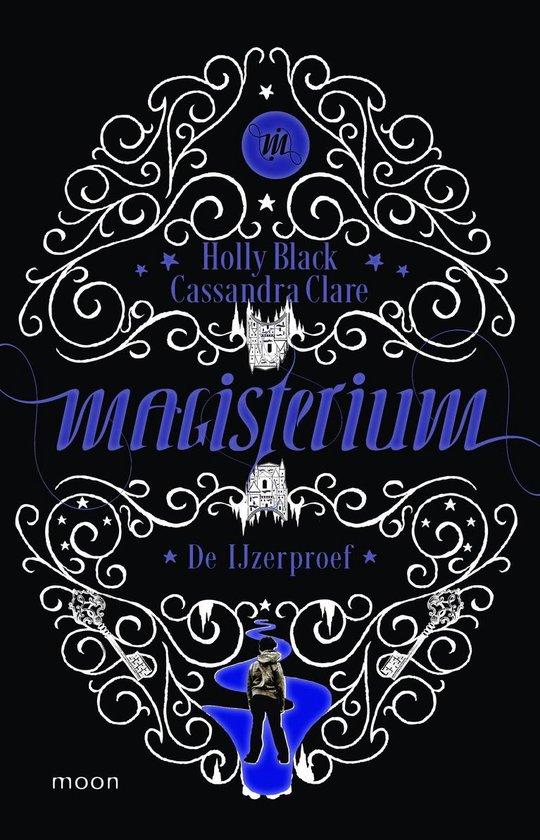 Magisterium 1 - De ijzerproef - Holly Black |