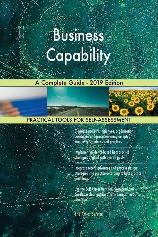 Business Capability A Complete Guide - 2019 Edition