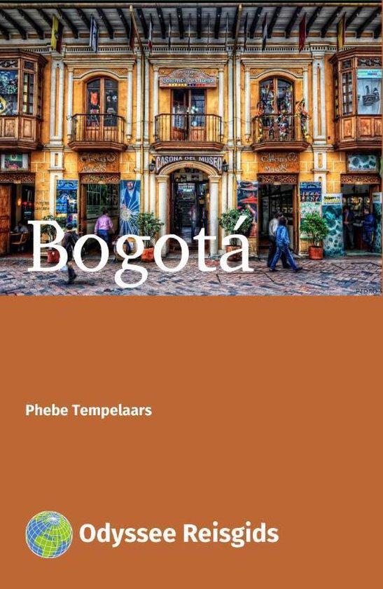 Odyssee Reisgidsen - Bogotá - Phebe Tempelaars | Readingchampions.org.uk