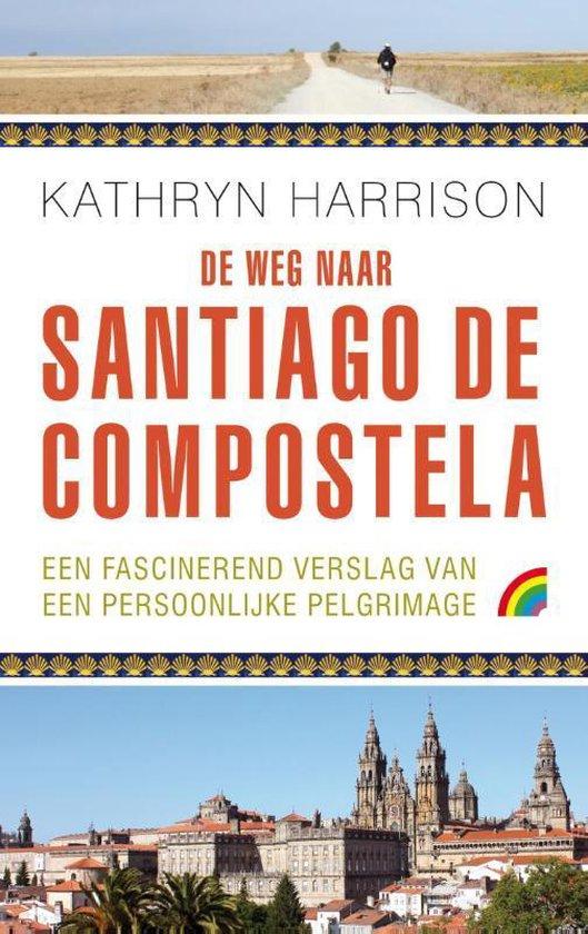 De weg naar Santiago de Compostela - Kathryn Harrison | Readingchampions.org.uk