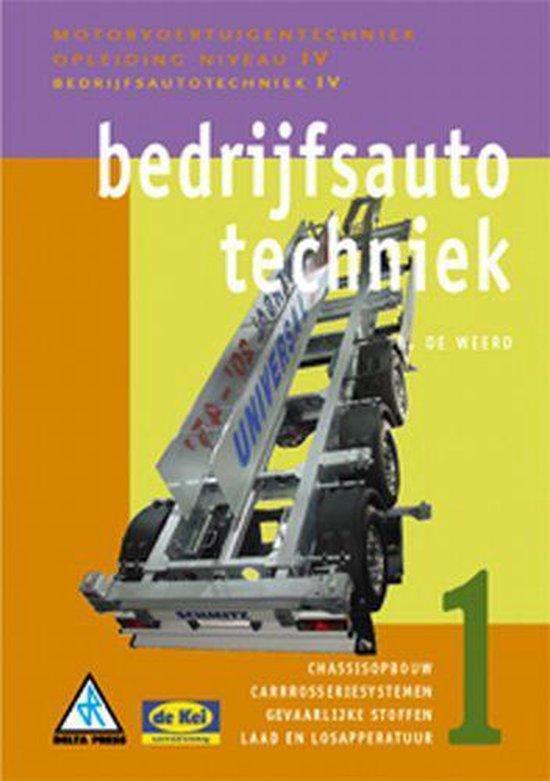 Motorvoertuigentechniek IV - Bedrijfsautotechniek 1 - B. de Weerd |