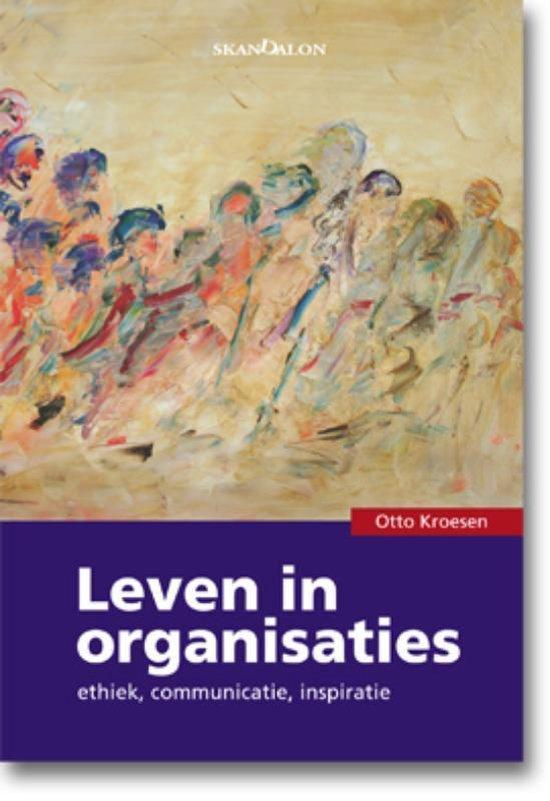 Leven in organisaties - O. Kroesen | Fthsonline.com