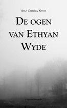 De ogen van Ethyan Wyde