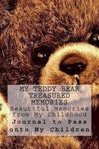 My Teddy Bear Treasured Memories