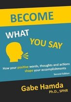 Become What You Say