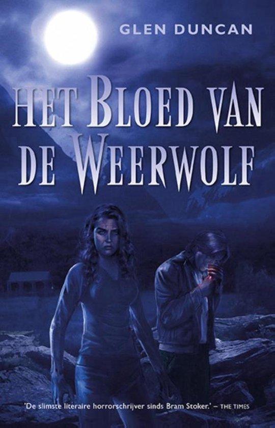 Het bloed van de weerwolf - Glen Duncan |