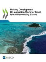 Making development co-operation work for small island developing states