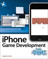 iPhone Game Development for Teens
