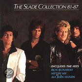 Slade Collection 81-87