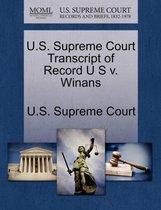 U.S. Supreme Court Transcript of Record U S V. Winans