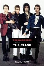 This Day In Music's Guide To The Clash