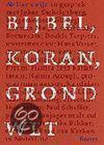 Bijbel Koran Grondwet