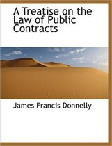 A Treatise on the Law of Public Contracts