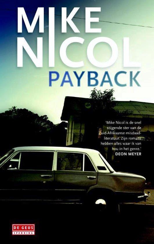 Kaapstadtrilogie 1 - Payback - Mike Nicol  