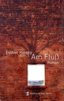 Boek cover Am Fluss van Esther Kinsky (Hardcover)