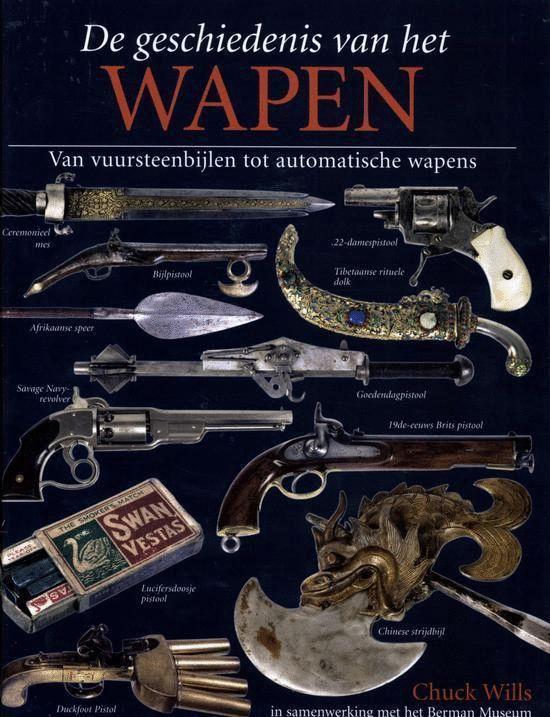 De Geschiedenis Van Het Wapen - Chuck Wills  