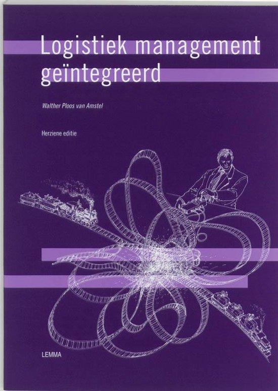 Logistiek Management Geintegreerd - W. Ploos van Amstel | Fthsonline.com