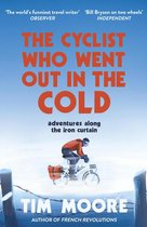 Boek cover The Cyclist Who Went Out in the Cold van Tim Moore (Onbekend)