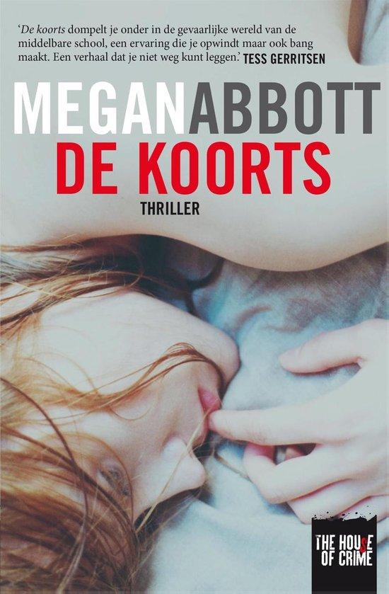 De koorts - Megan Abbott |